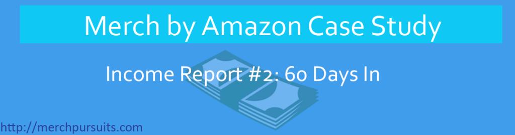 merch by amazon income report