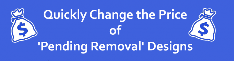 Pending Removal Designs
