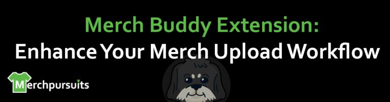 Merch Buddy Review