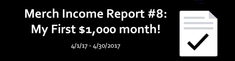 Merch Income Report #8